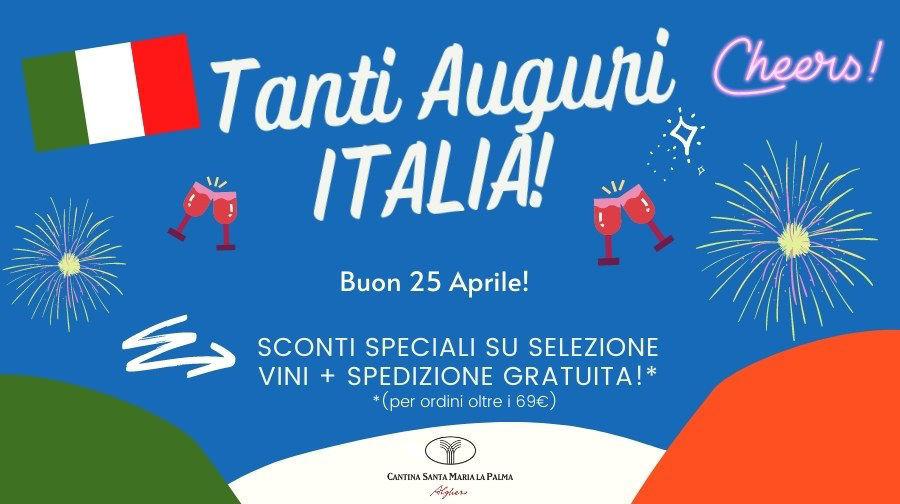 Tanti Auguri Italia! Buon 25 aprile